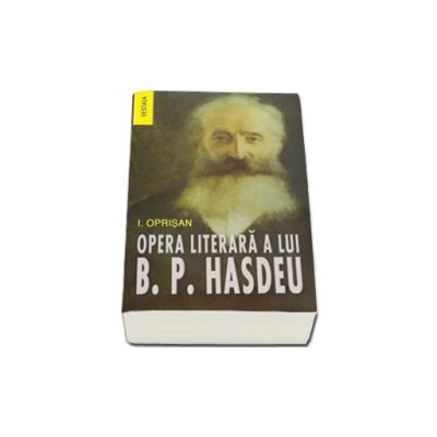 Opera literara a lui Bogdan Petriceicu Hasdeu