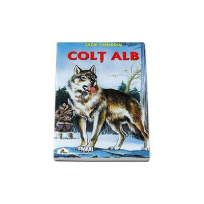 Jack London, Colt alb. Colectia Piccolino