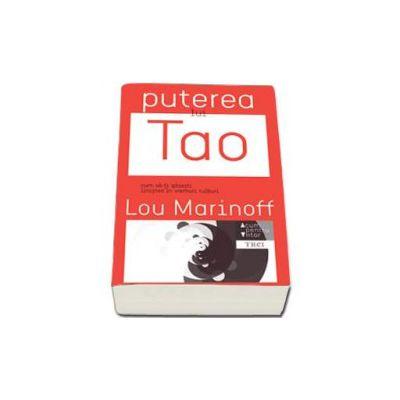 Lou Marinoff, Puterea lui Tao. Cum sa-ti gasesti linistea in vremuri tulburi - Acum pentru viitor