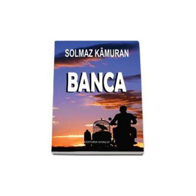 Solmaz Kamuran, Banca