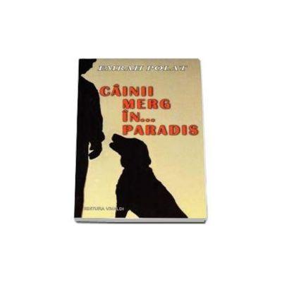 Emrah Polat, Cainii merg in... Paradis