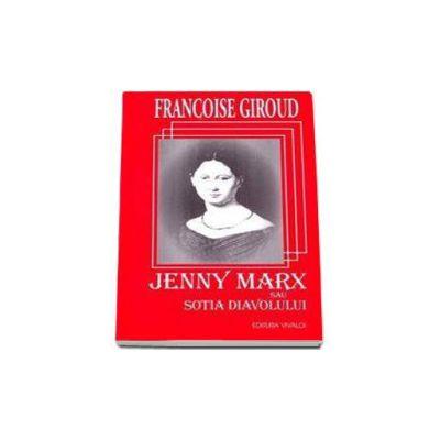 Francoise Giroud, Jenny Marx sau sotia diavolului
