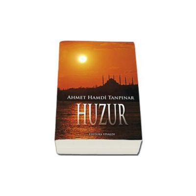 Huzur - Ahmet Hamdi Tapinar
