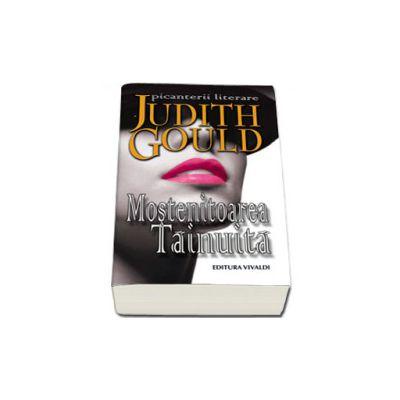 Mostenitoarea tainuita - Judith Gould