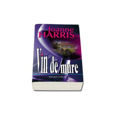 Vin de mure - Joanne Harris