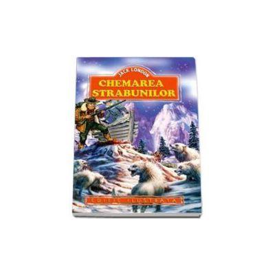 Jack London - Chemarea strabunilor - Editie ilustrata