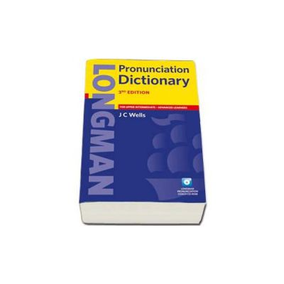 Longman Pronunciation Dictionary 3rd Edition. For Upper-Intermediate and Advanced learners with Longman Pronunciation Coach CD-ROM