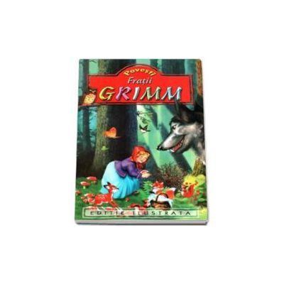 Povesti, Fratii Grimm - Editie ilustrata