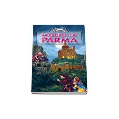 Stendhal - Manastirea din Parma