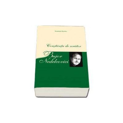 Bujor Nedelcovici - Constintiinta de scriitor