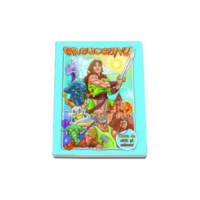 Greuceanu - Carte de citit si colorat