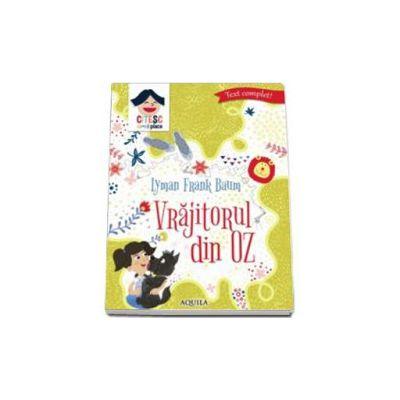 Vrajitorul din Oz - Seria Citesc ce-mi place. Editie cartonata (Frank L. Baum)