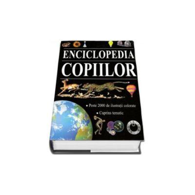 Enciclopedia copiilor. Peste 2000 de ilustratii color - Editie cartonata