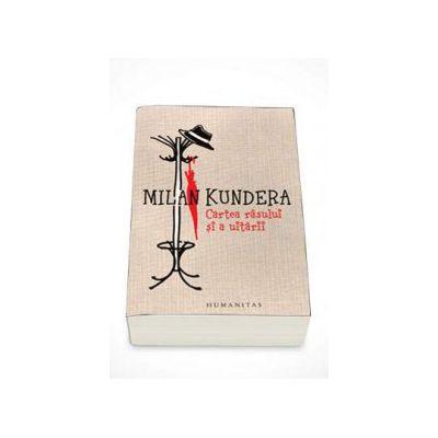 Milan Kundera, Cartea rasului si a uitarii - Editia a-III-a