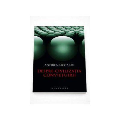 Andrea Ricardi, Despre civilizatia convietuirii
