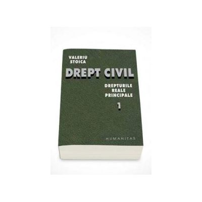 Valeriu Stoica, Drept civil. Drepturile reale principale - Volumul I