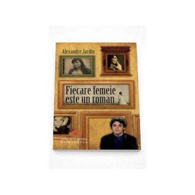 Alexandre Jardin, Fiecare femeie este un roman