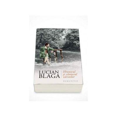 Lucian Blaga, Hronicul si cantecul varstelor