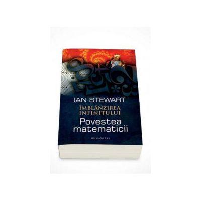 Ian Stewart, Imblanzirea infinitului. Povestea matematicii