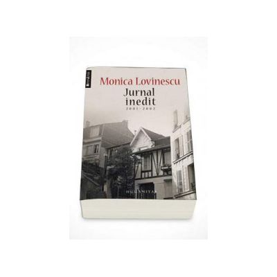 Jurnal inedit 2001-2002 (Monica Lovinescu)