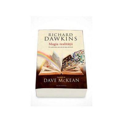 Richard Dawkins, Magia realitatii. De unde stim care este de fapt adevarul