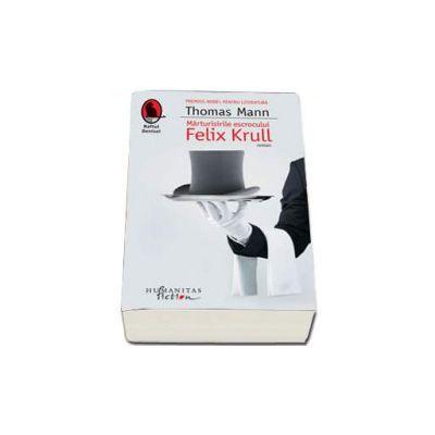 Thomas Mann, Marturisirile escrocului Felix Krull
