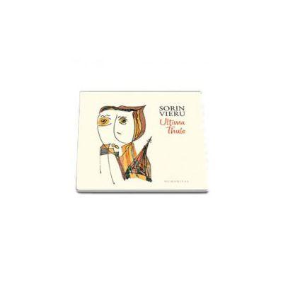 Ultima Thule - Cu desenele autorului si texte insotitoare de Ion Muresan, Serban Foarta si Ioan Es. Pop (Sorin Vieru)