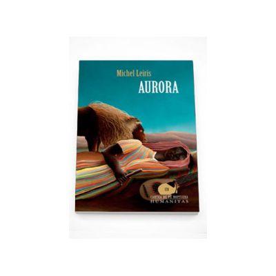 Aurora - Michel Leiris