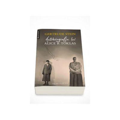 Autobiografia lui Alice B. Toklas - Gertude Stein