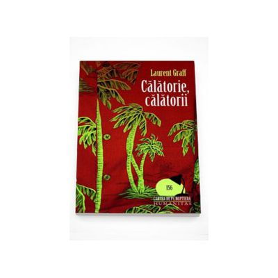 Calatorie, Calatorii - Laurent Graff