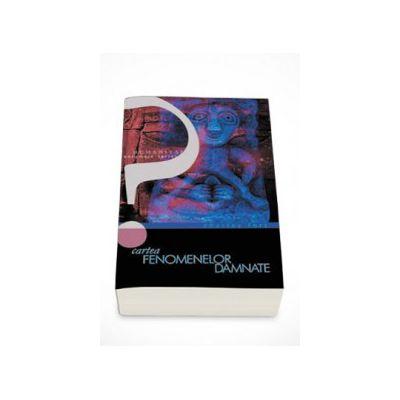 Cartea fenomenelor damnate - Charles Fort