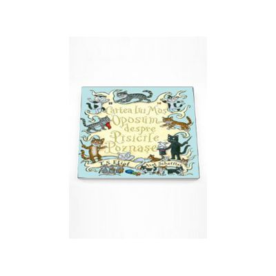 Cartea lui Mos Oposum despre Pisicile Poznase - T. S. Eliot