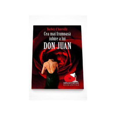Cea mai frumoasa iubire a lui Don Juan - Barbey Aurevilly