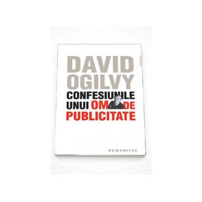Confesiunile unui om de publicitate - Ian Ogilvy