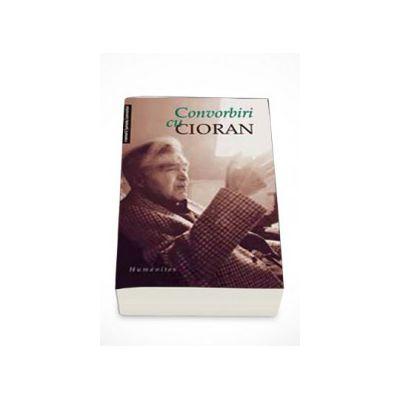 Convorbiri cu Cioran - Emil Cioran
