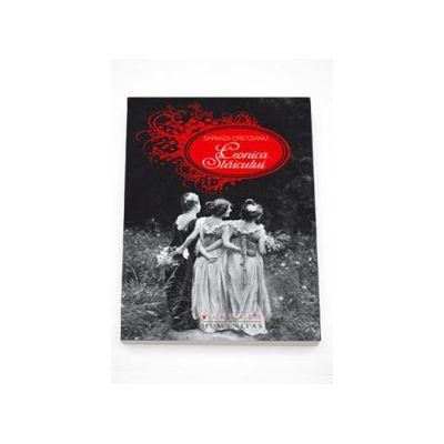 Cronica Staicului - Sarmiza Cretzianu