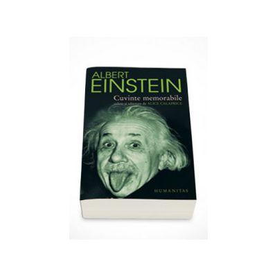 Cuvinte memorabile (culese si adnotate de Alice Calaprice) - Albert Einstein