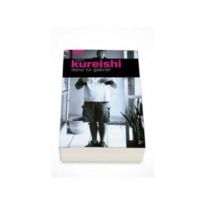 Darul lui Gabriel - Hanif Kureishi