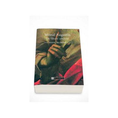 De libero arbitrio - Sfintul Augustin