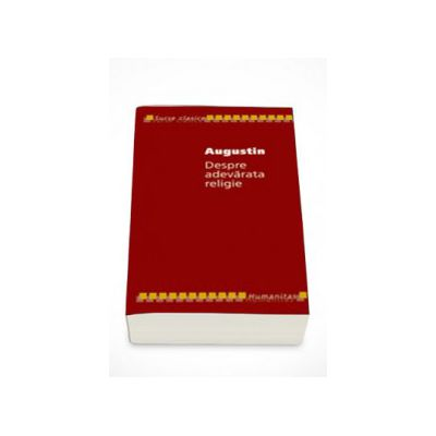 Despre adevarata religie - Augustin
