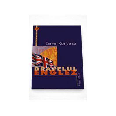Drapelul Englez - Imre Kertesz