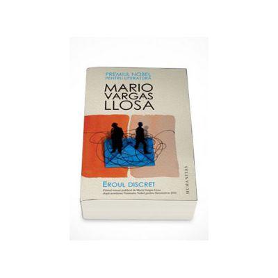 Eroul discret - Mario Vargas Llosa