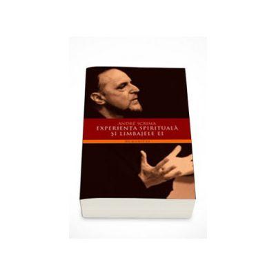 Experienta spirituala si limbajele ei - Andre Scrima