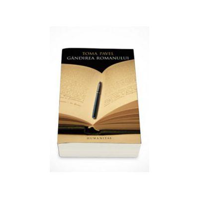 Gandirea romanului - Toma Pavel