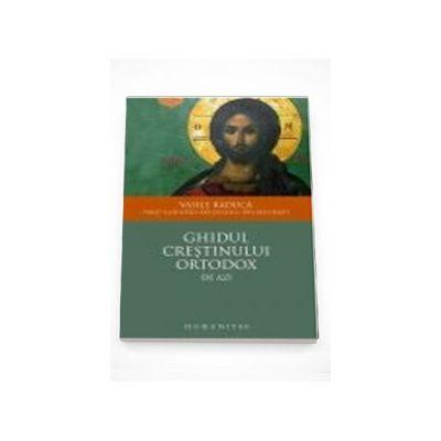 Ghidul crestinului ortodox de azi (editia a III-a)