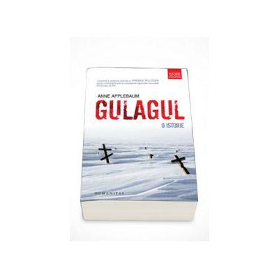 Gulagul. O istorie - Anne Applebaum