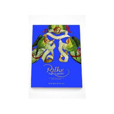 Ingerul pazitor - Rainer Maria Rilke