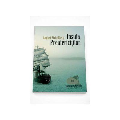 Insula Preafericitilor - August Strindberg