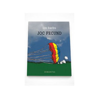 Joc fecund - Ion Barbu