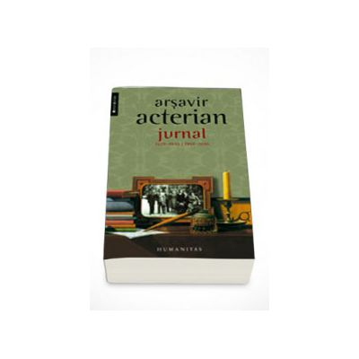 Jurnal1929-1945 / 1958-1990 - Arsavir Acterian